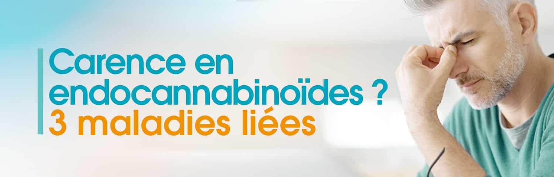 Carence endocannabinoïdes : 3 maladies liées