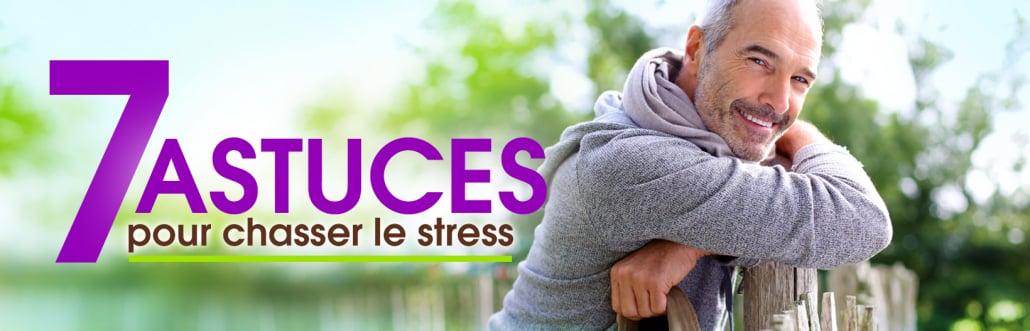 7 astuces pour chasser le stress